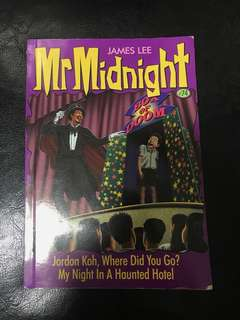 Mr Midnight (Jordan Koh,Where Did You Go? & My Night In A Haunted Hotel)