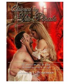 Ebook Claimed By The Pirate - Carmen LaBohemian