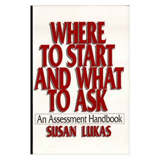 Where to Start and What to Ask: An Assessment Handbook 1st Edition, Kindle Edition by Susan Lukas (Author)
