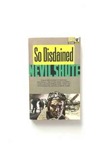 So Disdained (Nevil Shute)