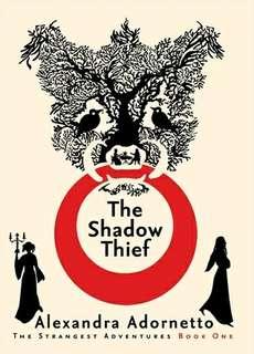 eBook - The Shadow Thief by Alexandra Adornetto