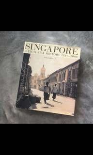 Singapore A Pictorial History 1819-2000