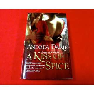 A Kiss of Spice by Andrea DaRif