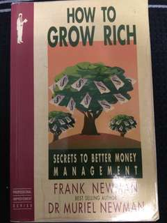 HOW TO GROW RICH
