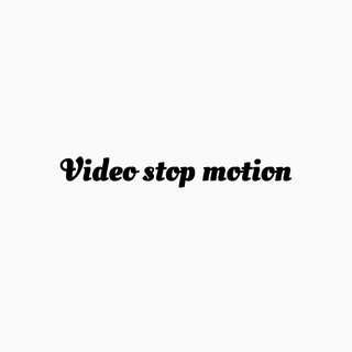 Video Stop Motion