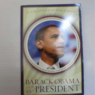 Barack Obama our 44th president