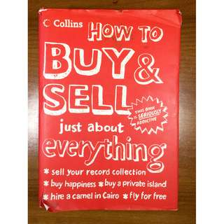How to Buy and Sell Just About Everything (Hardcover)
