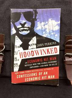 《Preloved Paperback + When The World is Run By A Corporatocracy, What's NeededTo Be Done For Better Future 》John Perkins - HOODWINKED : An Economic Hit Man Reveals Why the Global Economy IMPLODED - and How to Fix It