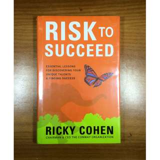 Risk to Succeed by Ricky Cohen (Hardcover)