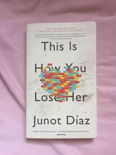 This is how you lose here - Junot Diaz