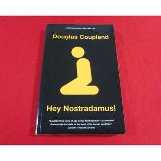 Hey Nostradamus by Douglas Coupland