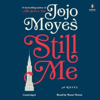 Still Me by Jojo Moyes ( Me Before You #3 ) AUDIOBOOK