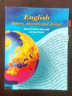 LINGUISTICS: English history, diversity and change by David Graddol, Dick Leith and Joan Swann