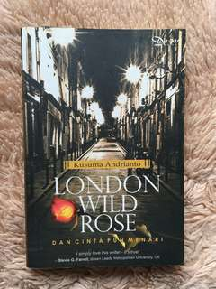 London Wild Rose by Kusuma Andrianto