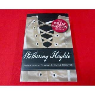 Wuthering Heights (Wild and Wanton Edition)