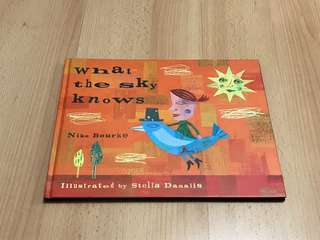 NEW What the Sky Knows Picture Story Book for Children