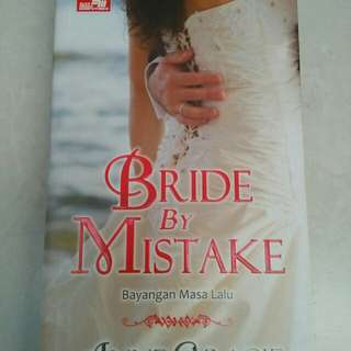 Buku novel Bride by mistakes/ Anne Gracie