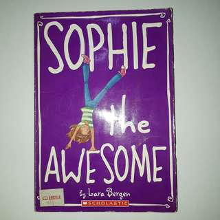 Sophie the Awesome • Lara Bergen