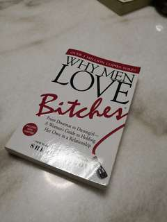 Why Men LOVE Bitches & Why Men MARRY Bitches
