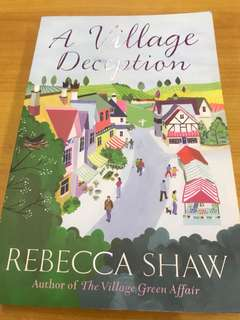 A Village Deception by Rebecca Shaw (author of The Village Green Affair)