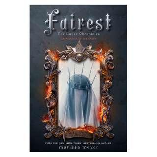 FAIREST (The Lunar Chronicles, Marissa Meyer)