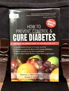 《New Book Condition + Completely Updated》Dr Seymour Alterman & Dr Donald Kullman - HOW TO PREVENT, CONTROL & CURE DIABETES : Minimize the Impact Diabetes Has on Your Life