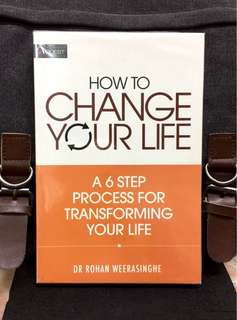 # Highly Recommended《New Book Condition + How To Create New Turning Point In Your Life》Dr Rohan Weerasinghe - HOW TO CHANGE YOUR LIFE : A 6-Step Process For Transforming Your Life