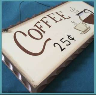 Coffee Signage  / Plaque - Wall decor
