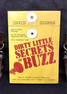 《Bran-New + Secrets To Get Million Eyeballs Turning Toward You Or Business Using Unconventional Marketing Approach 》David Seaman - DIRTY LITTLE SECRETS Of BUZZ : How to Attract Massive Attention for Your Business, Your Product, or Yourself
