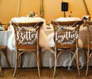 Better Together Wedding Chair Decor