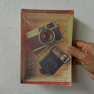 Novel Goodbye Happiness by Arini Putri