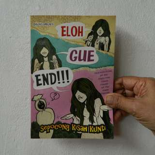 Novel ELOH GUE END!!!
