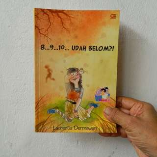 Novel 8... 9... 10... Udah Belom?! by Laurentia Dermawan