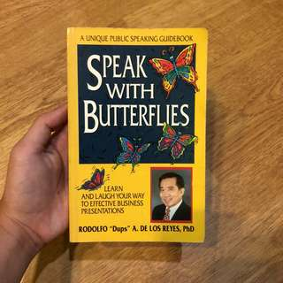 Speak with Butterflies by Rodolfo De Los Reyes