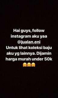 Follow ig @jualan.eni