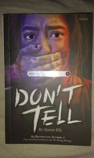 Dont tell book by Queen ely!!!💕💕💕