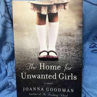 Joanna Goodman - the home for unwanted girls