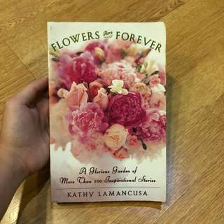 Flowers Are Forever by Kathy Lamancusa