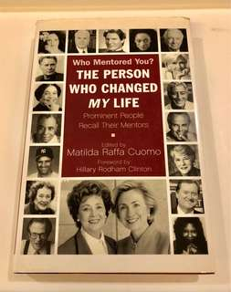 The Person Who Changed My Life - Prominent People Recall Their Mentors (Hardbound)