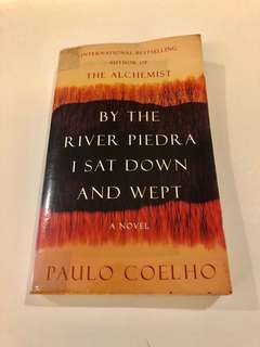 By The River Piedra I Sat Down and Wept (Paulo Coelho)