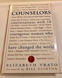 Counselors: Conversations with 18 Courageous Women Who Changed the World (Hardbound)