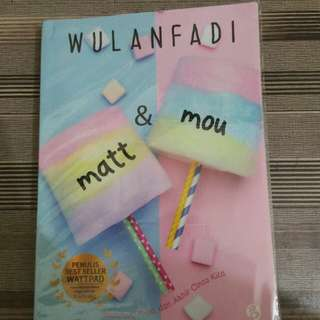 Novel Matt & Mou [ Second ]