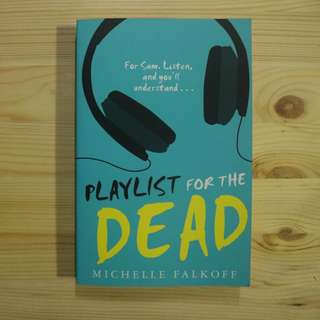 Playlist for the Dead - Paperback