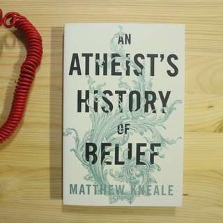 An Atheist's History of Belief - Paperback