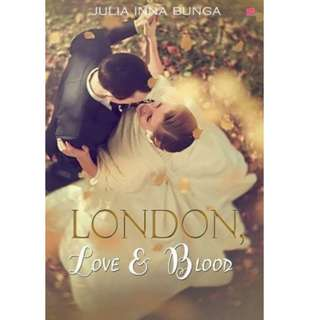 Ebook London, Love & Blood - Julia Inna Bunga