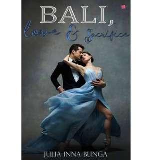 Ebook Bali, Love & Sacrifice - Julia Inna Bunga