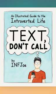 Text, Don't Call (illustrated ebook)