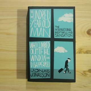 The Hundred-Year-Old Man Who Climbed Out of the Window and Disappeared - Paperback