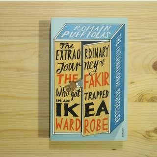 The Extraordinary Journey of the Fakir who got Trapped in an Ikea Wardrobe - Paperback