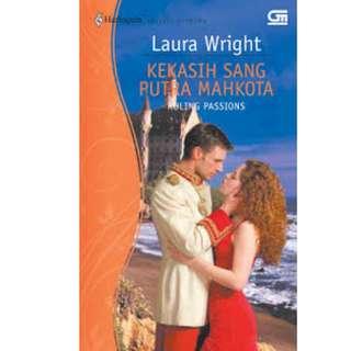 Ebook Kekasih Sang Putra Mahkota (Ruling Passions) - Laura Wright